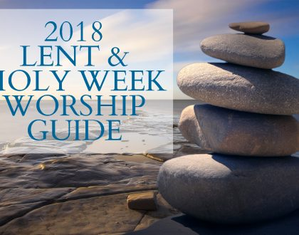 Stones - Lent, Holy Week & Easter Worship Guide